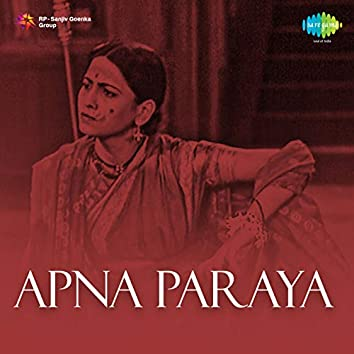 Apna Paraya (Original Motion Picture Soundtrack)