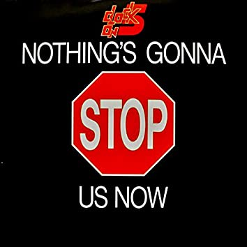 Nothing's Gonna Stop Us Now (Remastered)