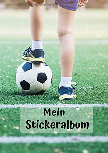 Mein Stickeralbum: Motiv Fußball Junge | 30 Seiten | DIN A4 | Blanko | Kein Silikonpapier | Geschenkidee