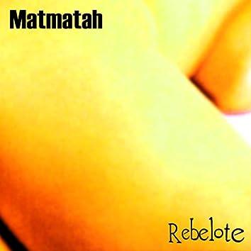 Rebelote (Édition 20e anniversaire - Remasterisé)
