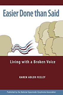 Easier Done than Said: Living with a Broken Voice