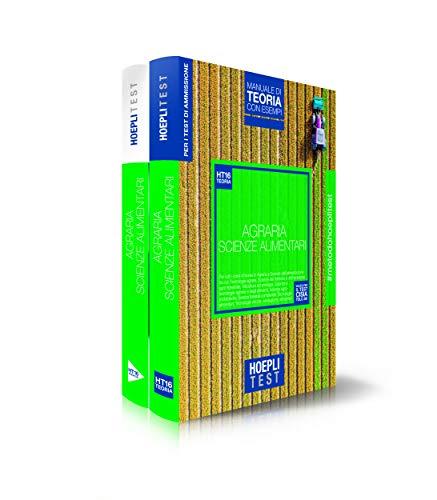 Hoepli Test. Agraria. Scienze dell'alimentazione. Box: manuale di teoria con esempi- Esercizi e simulazioni. Per i test di ammissione