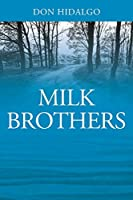 Milk Brothers
