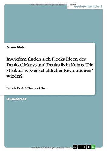 Inwiefern finden sich Flecks Ideen des Denkkollektivs und Denkstils in Kuhns