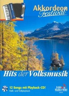 HITS DER VOLKSMUSIK - arrangiert für Akkordeon - mit CD [Noten / Sheetmusic] aus der Reihe: AKKORDEON FESTIVAL