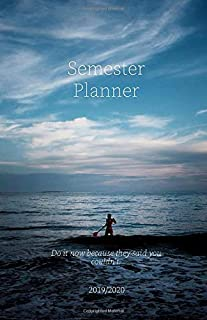 Personal Organizer 2019/2020; Do it now because they said you couldn't.: Student Planner 2019/2020; plan your next steps to reach your Goals, extra 'to-do' and 'important'-boxes, to-do checklist and 4-WEEK-OVERVIEW for the best overview and clean organiza