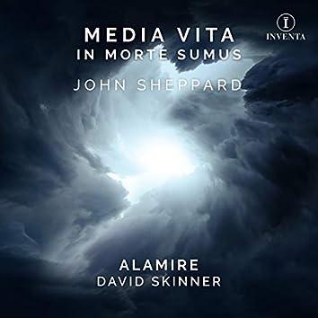 John Sheppard: Media Vita in Morte Sumus