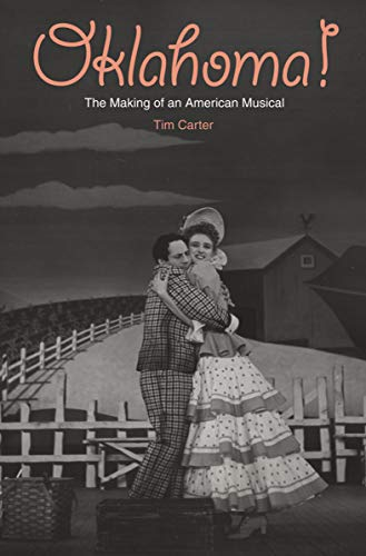 Oklahoma!: The Making of an American Musical (English Edition)