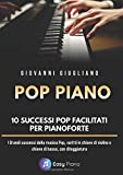 pop piano: 10 successi facilitati per pianoforte