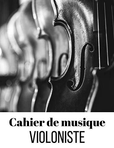Cahier de musique violoniste: 11 portées par page, 112 pages, format 21 x 28 cm, carnet de partition à remplir