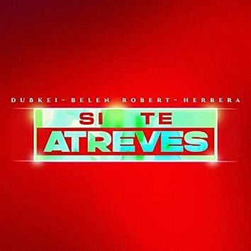 Si Te Atreves (feat. Herrera & Belén Robert)