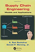 Supply Chain Engineering (Operations Research Series)