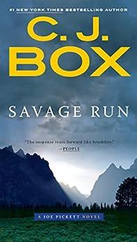 Savage Run (A Joe Pickett Novel Book 2) by [C. J. Box]