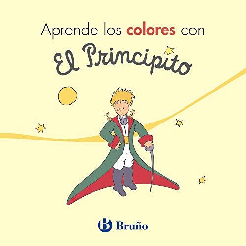 Aprende los colores con El Principito (Castellano - A Partir De 0 Años - Personajes - El Principito)