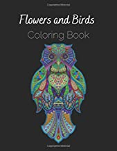Flowers And Birds Coloring Book: Antistress Relieving Gift Large Pictures Of Nature