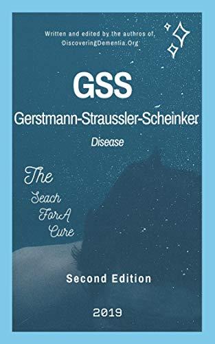 Gerstmann-Straussler-Scheinker Disease |GSS|: (2nd Ed.) (English Edition)