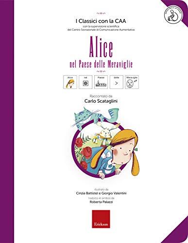 Alice nel Paese delle Meraviglie + Risorse Online