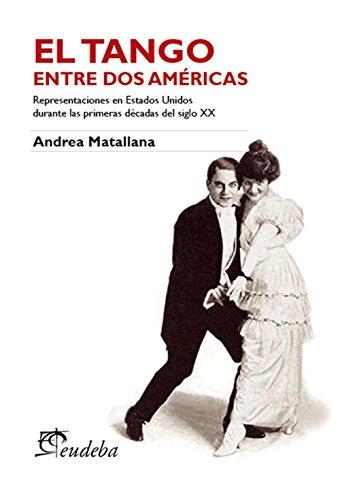 El tango entre dos Américas: Representaciones en Estados Unidos durante las primeras décadas del siglo XX