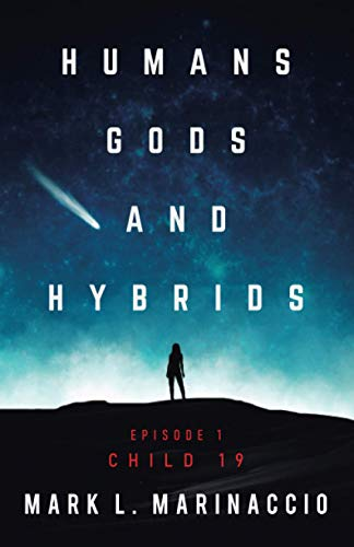 HUMANS, GODS, AND HYBRIDS: CHILD 19