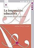 La inspección educativa: Una mirada desde la experiencia (Aula Abierta)