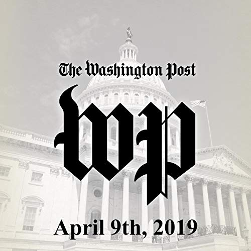 April 9, 2019                   By:                                                                                                                                 The Washington Post                               Narrated by:                                                                                                                                 Kristi Burns                      Length: 52 mins     3 ratings     Overall 5.0