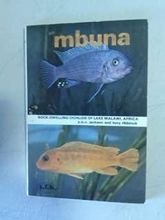 Mbuna: Malawi Cichlids of Lake Malawi Africa