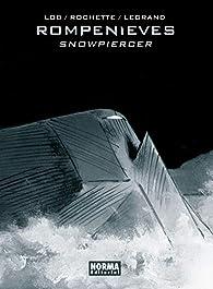 Rompenieves. Edición Integral par Jacques Lob