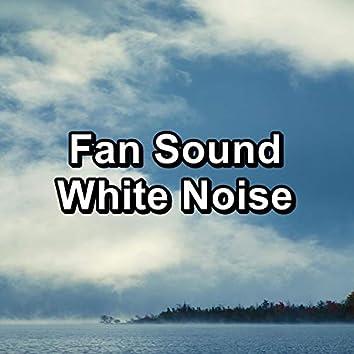 Fan Sound White Noise