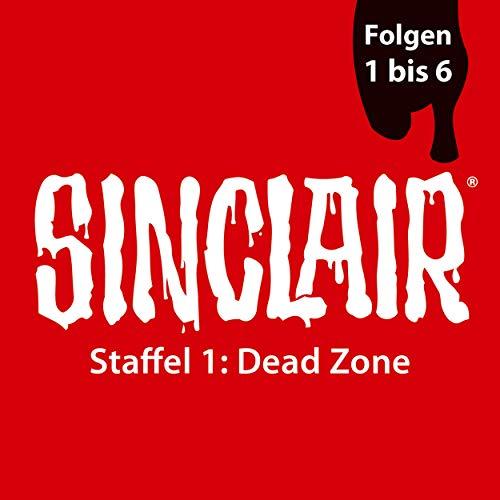 Sinclair Staffel 1 - Dead Zone audiobook cover art