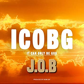 It Can Only Be God (Icobg)