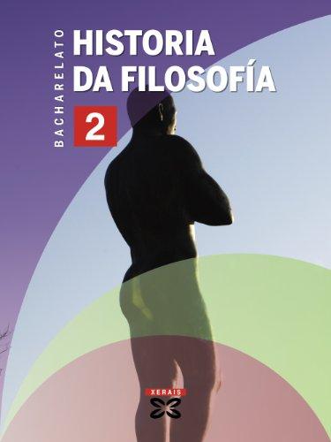 Historia da Filosofía 2º Bacharelato (2009) (Libros De Texto - Bacharelato -...