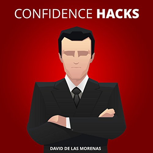 Confidence Hacks audiobook cover art