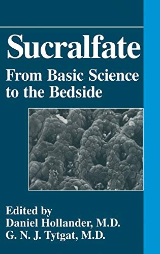 Sucralfate: From Basic Science to Bedside