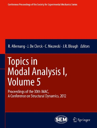 Topics in Modal Analysis I, Volume 5: Proceedings of the 30th IMAC, A Conference on Structural Dynam