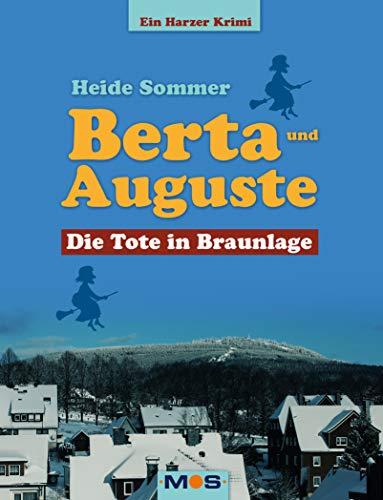 Berta und Auguste: Die Tote in Braunlage
