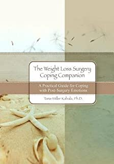 The Weight Loss Surgery Coping Companion( A Practical Guide for Coping with Post-Surgery Emotions)[WEIGHT LOSS SURGERY COPING COM][Paperback]
