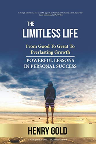 Compare Textbook Prices for The Limitless Life: Powerful Lessons in Personal Success  ISBN 9798554576584 by Gold, Henry
