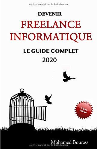 Devenir Freelance Informatique: Le guide complet