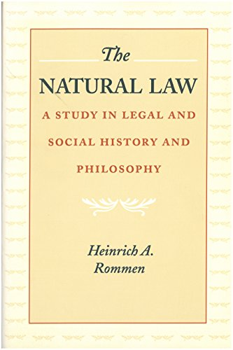 Compare Textbook Prices for The Natural Law: A Study in Legal and Social History and Philosophy 60482nd Edition ISBN 9780865971615 by Heinrich A. Rommen