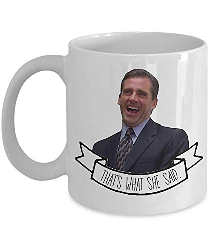 Umabum The Office Us- Michael Scott That 's What She Said Mug Mug, Funny, Cup, Tea, Xmas, Dad, Anniversary, Mo