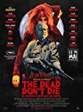 The Dead Don't DIE – Bill Murray – French Movie Wall