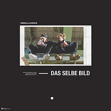 Das selbe Bild (feat. Planzy)