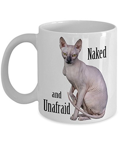 Hairless Cat Mug, Sphynx Cat Sitting Naked and Unafraid Like a Statue, Coffee Cup 11oz