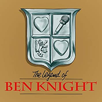 The Legend of Ben Knight