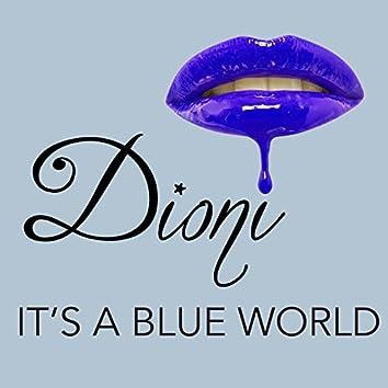 It's a Blue World - Single