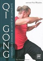 Qi Gong - Gymnastique chinoise de santé et de longévité (1DVD) d'Yves Réquéna