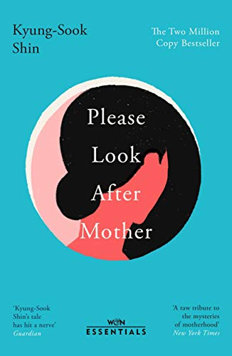 Please Look After Mother: The million copy bestseller (W&N Essentials) (English Edition)