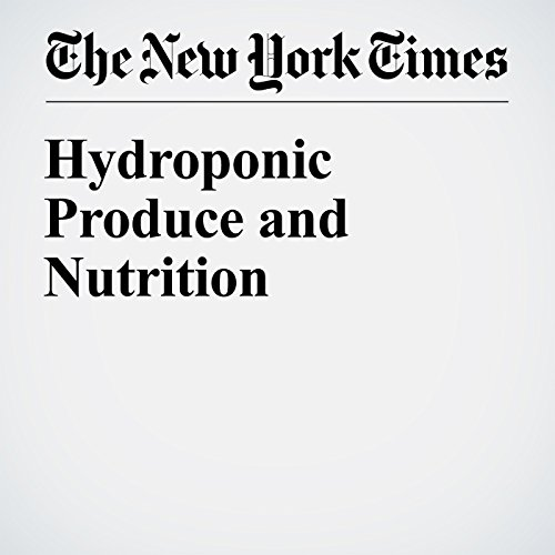 Hydroponic Produce and Nutrition cover art