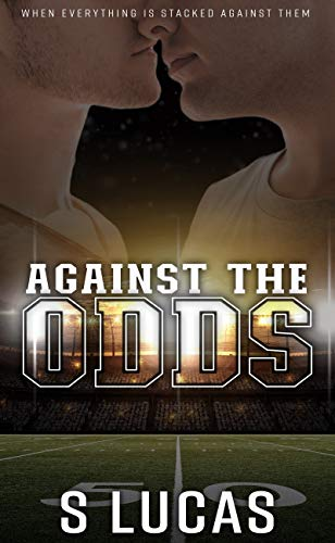 Against the Odds (Odds and Expectations Book 1)
