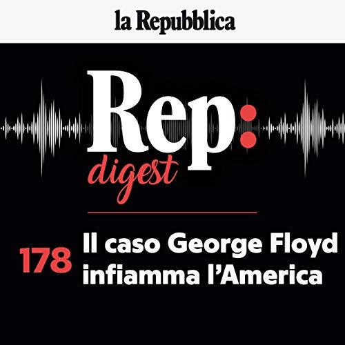 Il caso George Floyd infiamma l'America copertina